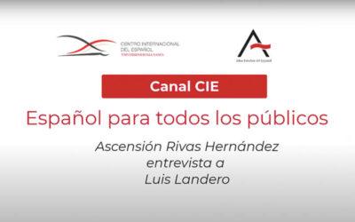 Español para todos los públicos – Ascensión Rivas Hernández entrevista a Luis Landero